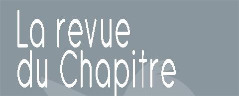 La Revue du Chapitre #1