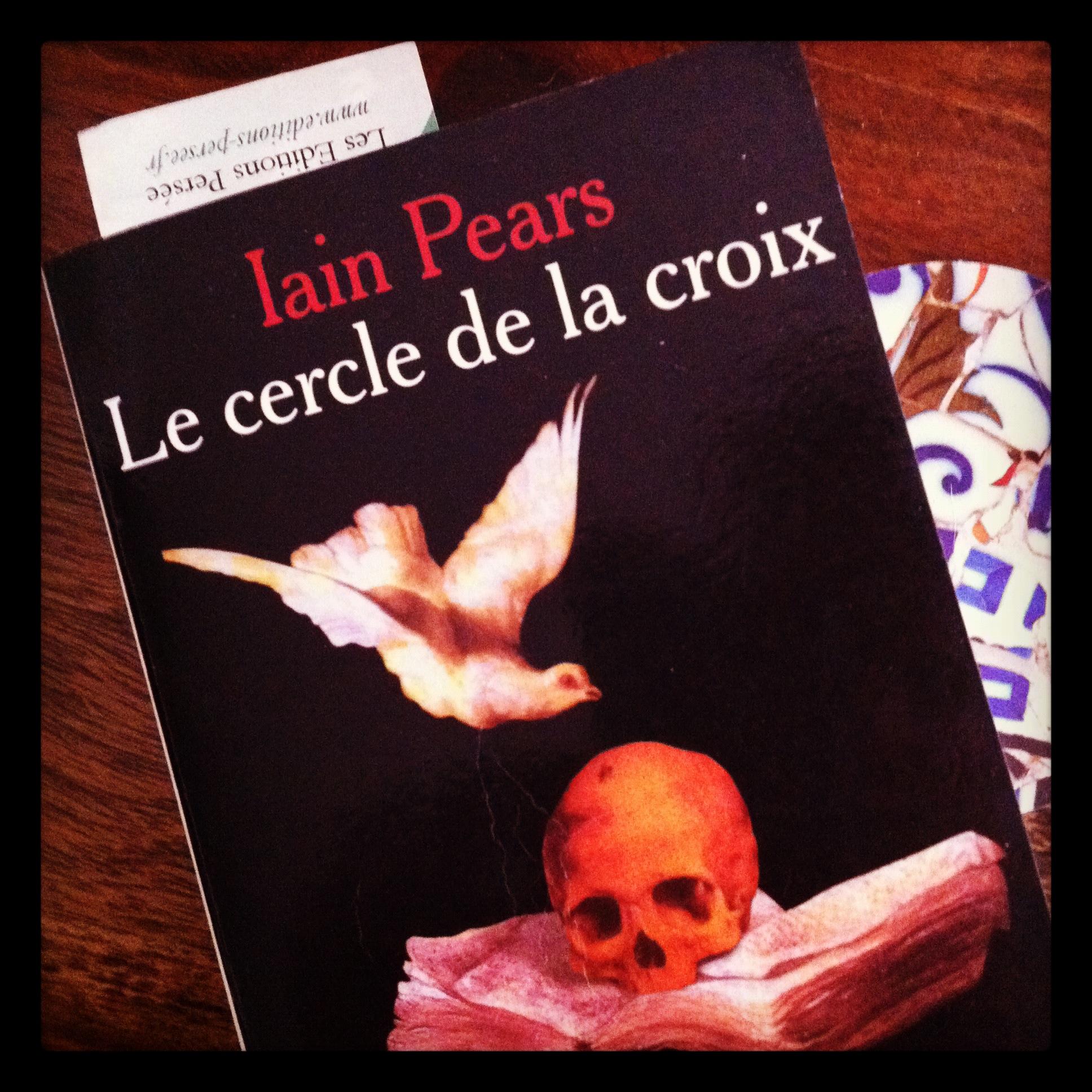 Le Cercle de La Croix | Iain Pears