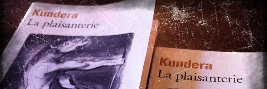 Milan Kundera | La Plaisanterie [Club de Lecture #10]