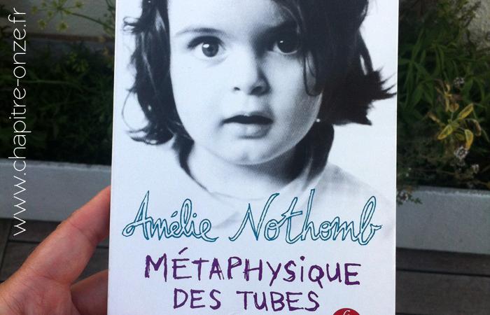 Amélie Nothomb - Metaphyqique des tubes