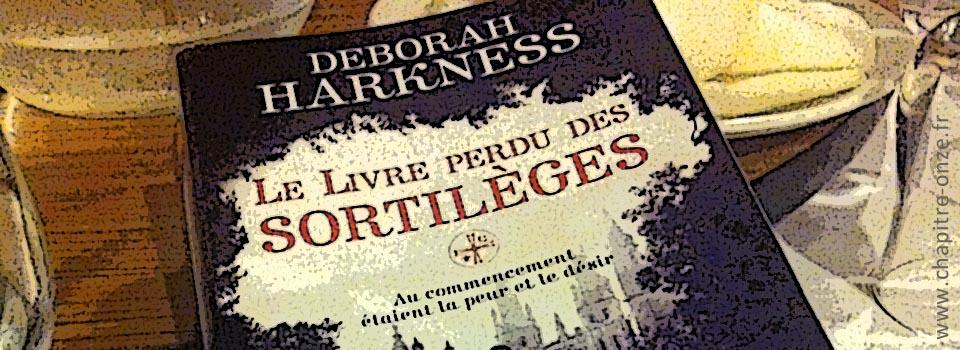 Deborah Harkness | Le Livre Perdu des Sortilèges [Club de lecture #13]