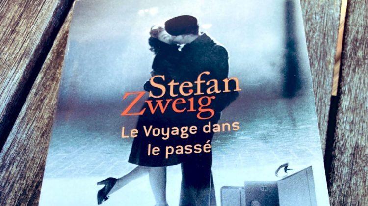 Stefan Zweig, Le voyage dans le passé